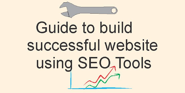 SEO Tools to build successful website