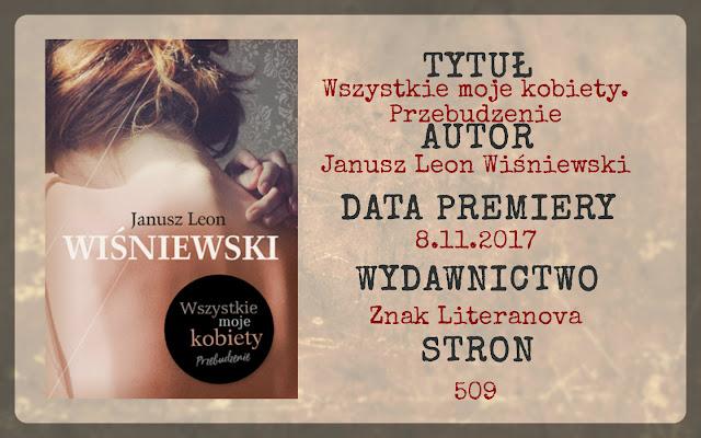 """""""Wszystkie moje kobiety"""" Janusz Leon Wiśniewski"""