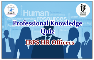 IBPS HR Officer- Professional Knowledge Quiz Set-8