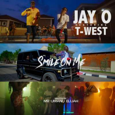 VIDEO-Jay-O-Smile-On-Me-Ft-T-West