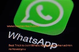 Best Trick to Join Whats App groups when admin removes you