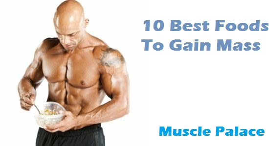 best foods to gain mass