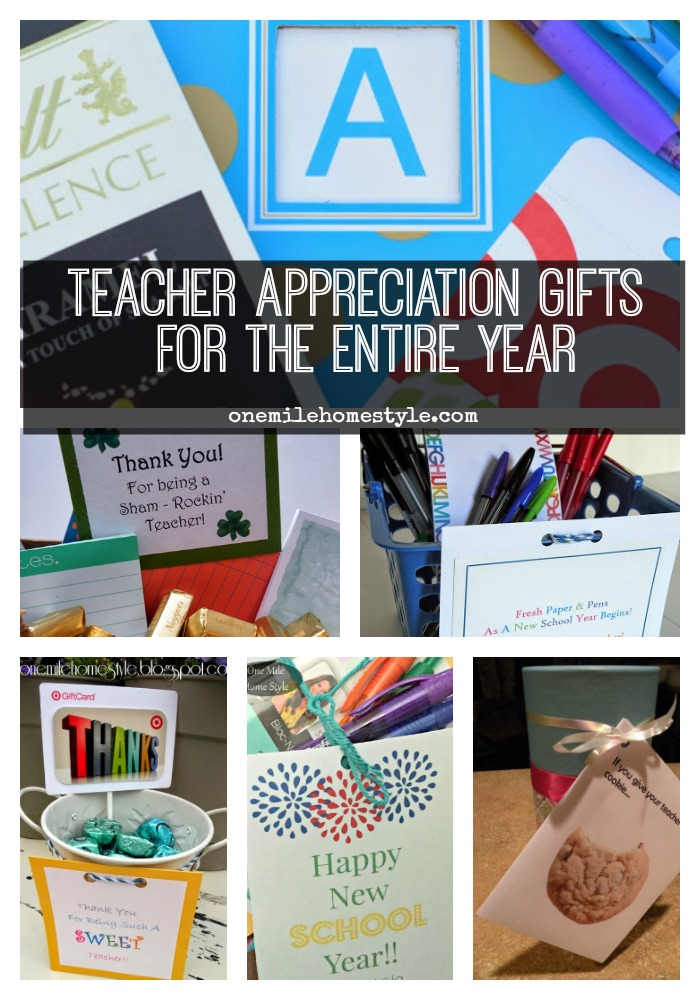 Teacher Appreciation Gifts For the Entire School Year - One Mile Home Style