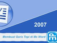 Cara Membuat Garis Tepi di Microsoft Word dengan Mudah