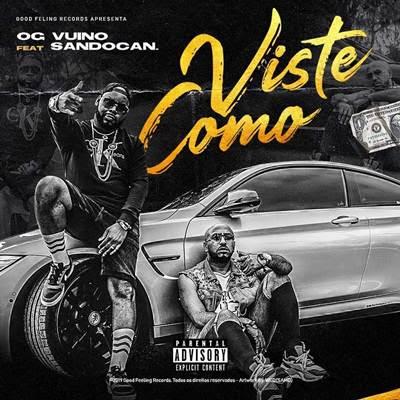 OG Vuino - Viste Como (feat Sandocan)