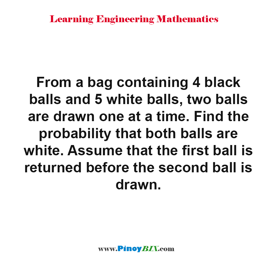 Find the probability that both balls are white