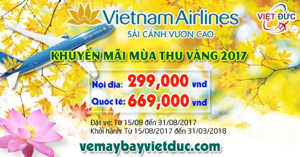 đại lý bán vé khuyến mãi mùa thu vàng 2017 Vietnam Airlines