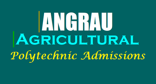 ANGRAU, Agricultural Polytechnic Admissions,NG Ranga Agricultural University