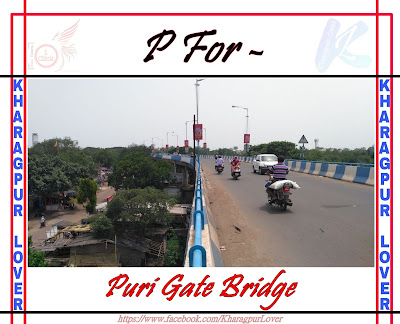 Puri Gate Over Bridge, Puri Gate, Kharagpur