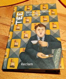 Christine Schmidjell, Evelyne Polt-Heinzl: Tee - Eine kulinarische Anthologie