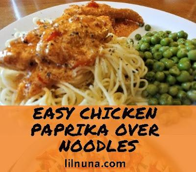 Easy Chicken Paprika Over Noodles