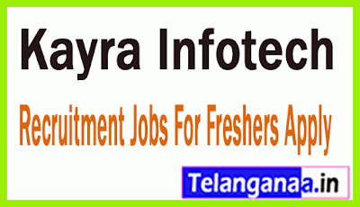 Kayra Infotech Recruitment Jobs For Freshers Apply