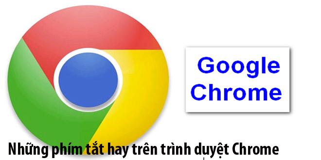 Tổng hợp phím tắt trên Google Chrome hữu ích nhất