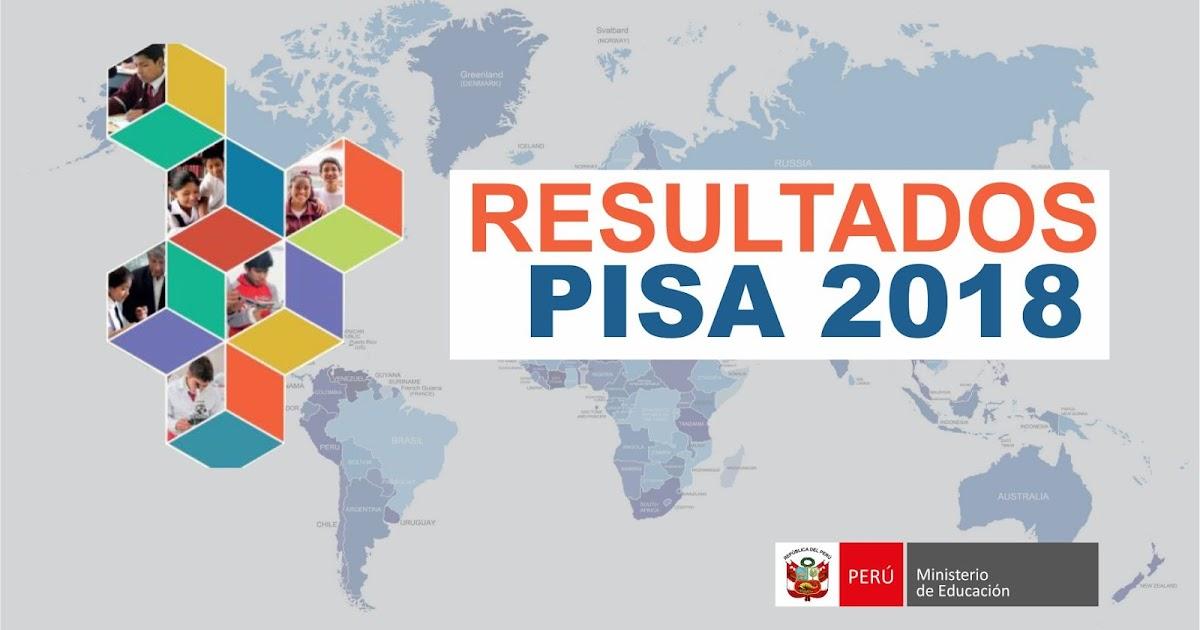 RESULTADOS PISA 2018 ~ Educar Perú