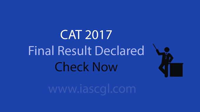 CAT 2017 Result | Final Result Declared - Check Yours
