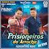 Baixe agora: Prisioneiros do Arrocha - Cd Lançamento 2016 (sem vinhetas)
