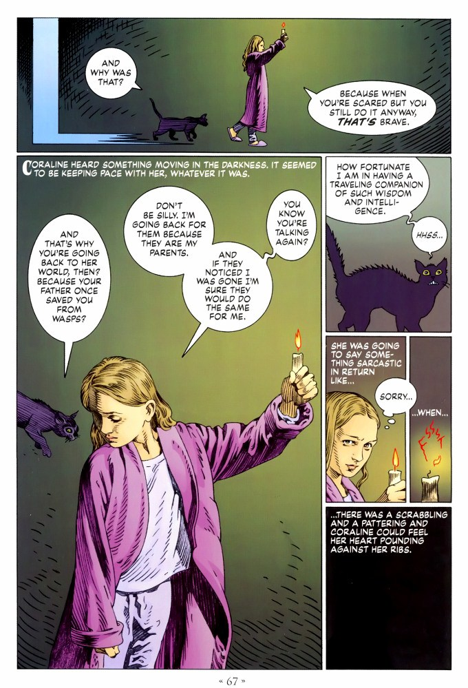 Read page 67, from Nail Gaiman and P. Craig Russell's Coraline graphic novel