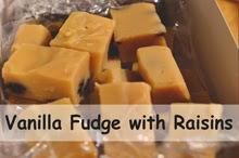 http://www.aworldinmyoven.com/2014/01/vanilla-fudge-with-raisins.html