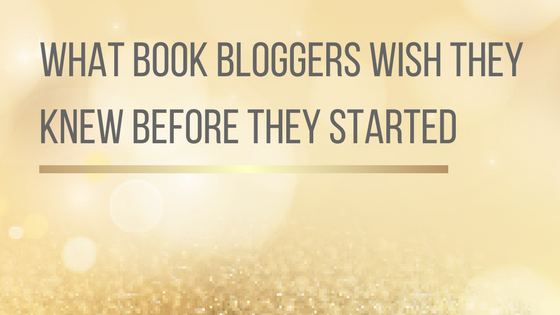 What Book Bloggers Wish They Knew Before They Started