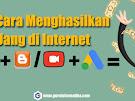 Cukup 4 Produk Google ini saja Buat Kamu yang Ingin Menghasilkan Uang Lewat Internet