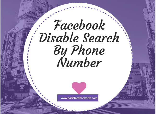 Facebook Disable Search By Phone Number