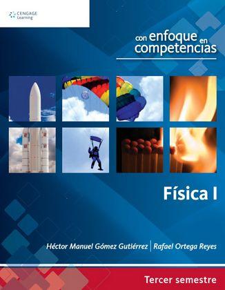 Física I – Héctor Manuel Gómez Gutiérrez