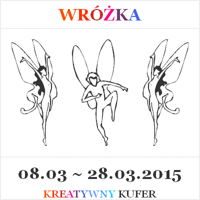 http://kreatywnykufer.blogspot.com/2015/03/wyzwanie-postacie-fantastyczne-wrozka.html
