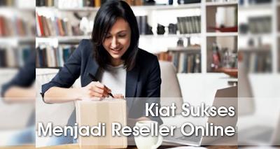 6 Kiat Sukses menjadi Reseller Dropship Jualan Online Untuk Pemula