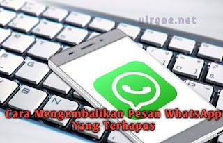 cara-mengembalikan-pesan-whatsapp-yang-terhapus-di-android