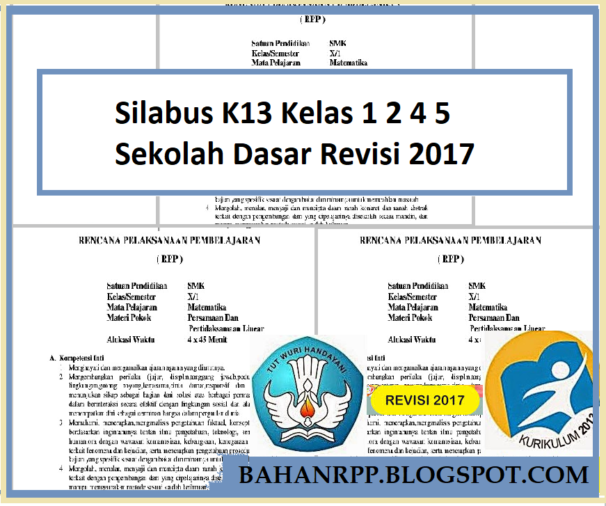 Silabus K13 Kelas 1 2 4 5 Sekolah Dasar Revisi 2017 Data Rpp Guru Revisi