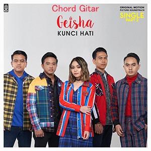 Chord Gitar Geisha Kunci Hati Kord