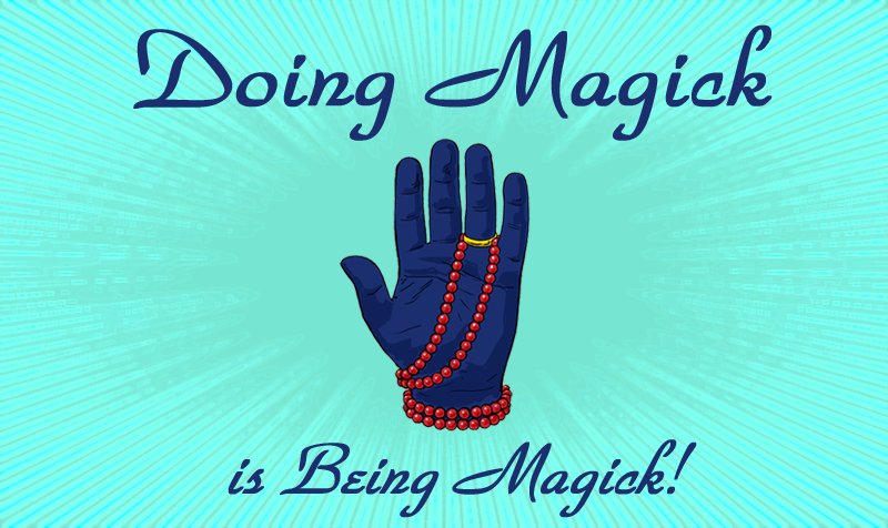 Doing Magick