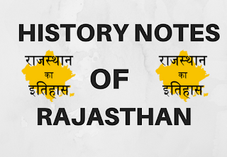 History Notes Of Rajasthan For RAS Exams