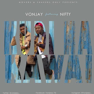 [New Music] Vonjay X Nifty - Kudi Na Kawai | Pd. By HKBeatz (@vonjeezy_ X @Nifty_Official)