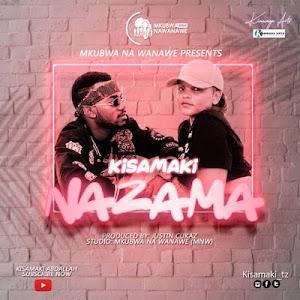 Download Audio | Kisamaki - Nazama