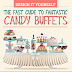 How To Build The Best Candy Buffet. EVER!
