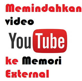 menyimpan youtube ke external