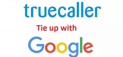 Truecaller: Google tie up to Improve Video Calling