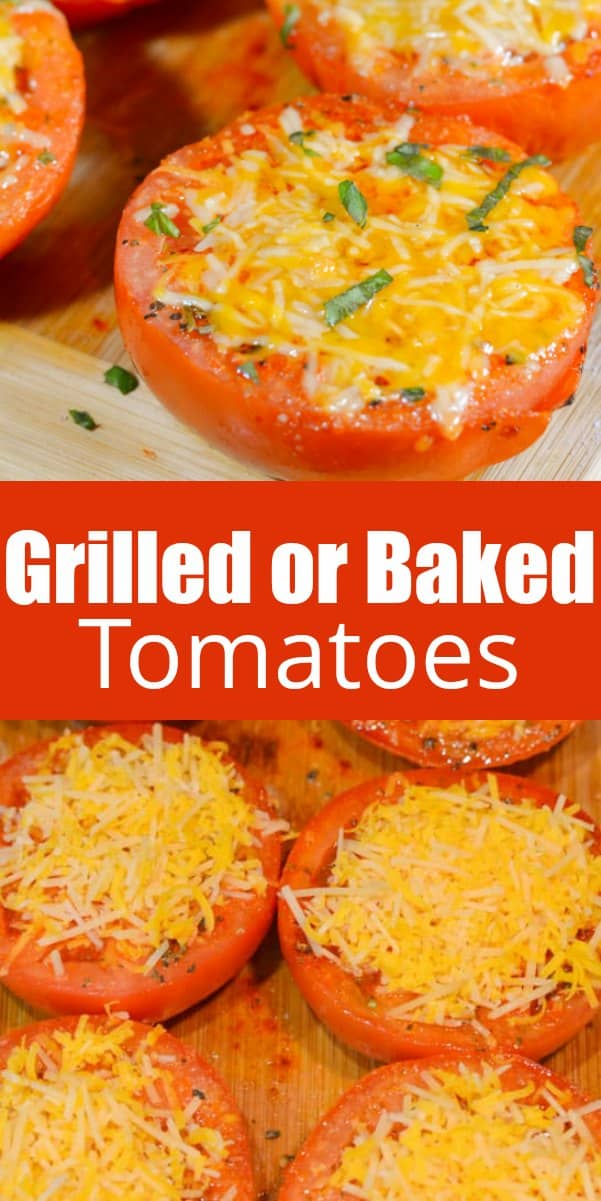 Grilled Tomatoes with Cheese or Oven Baked Tomatoes are a delicious easy side dish recipe from Serena Bakes Simply From Scratch.