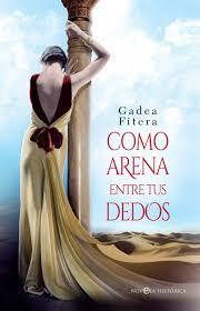 """Como arena entre tus dedos"" de Gadea Fitera"