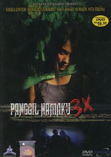 Panggil Namaku 3 X (2005)