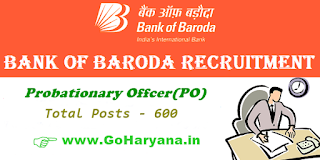 Bank of Baroda(BOB) Recruitment 2018 - Apply Online For 600 Probationary Officer(PO) In Bank of Baroda(BOB) Posts