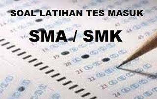 Soal Tes Masuk SMA Favorit 2017/ 2018 Peminatan / Penjurusan