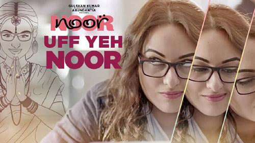 Uff Yeh Noor Lyrics (Title Song) – Sonakshi Sinha | Armaan Malik