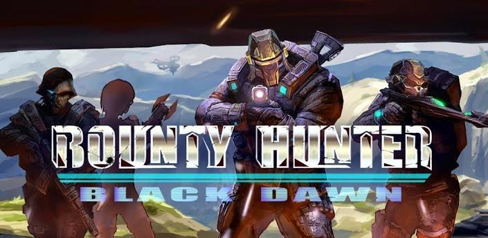 Bounty Hunter: Black Dawn gratis en tu smartphone o tablet