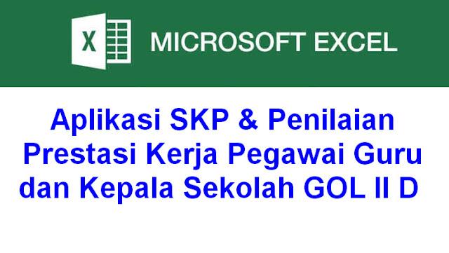 Aplikasi SKP & Penilaian Prestasi Kerja Pegawai Guru dan Kepala Sekolah GOL II D