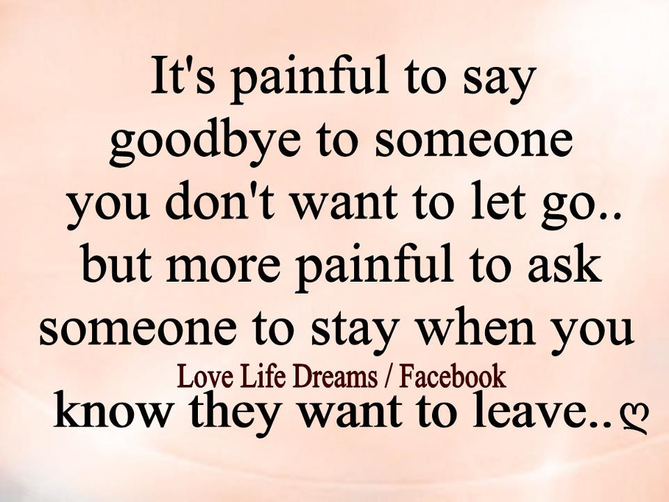 Love Life Dreams Its Painful To Say Goodbye To Someone