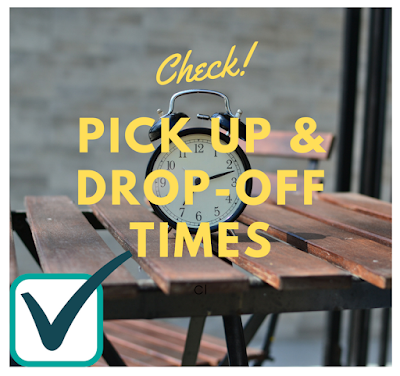 pick up and drop off times
