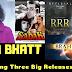 Alia Bhatt three Upcoming Movies  2019 - 2020 - Showbiz Beat