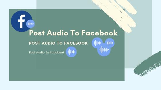 Post Audio To Facebook